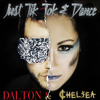 Just Tik Tok & Dance [Chelsea Hawver ft. Dalton Dangerfield] {Cover/Mash-Up}