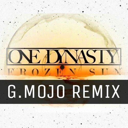 One Dynasty - Frozen Sun (G.Mojo Remix - Mastering www.nsbrec.ch)