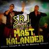 Mast Kalander(Mika&YoYo)SRJ MiX