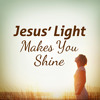 2012-11-18 Jesus' Light Makes You Shine-sample