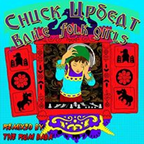 Chuck Upbeat – Baile Folk Girls (The Rum Baba Rmx)  FREE D/L