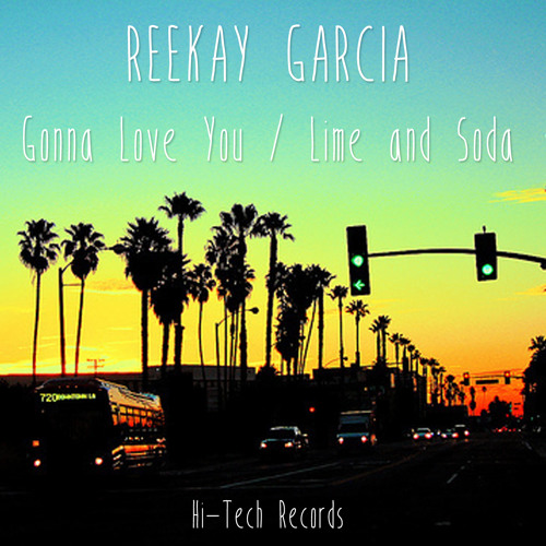 Reekay Garcia - Gonna Love You