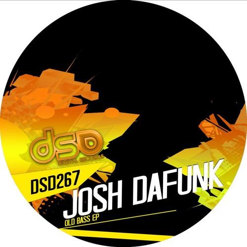 Josh DaFunk - Old Bass (Original Cut)