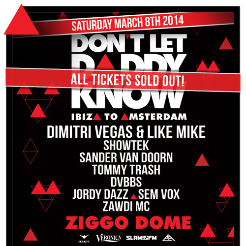 DON'T LET DADDY KNOW | MARCH 8 ZIGGO DOME | LIVE SHOWTEK