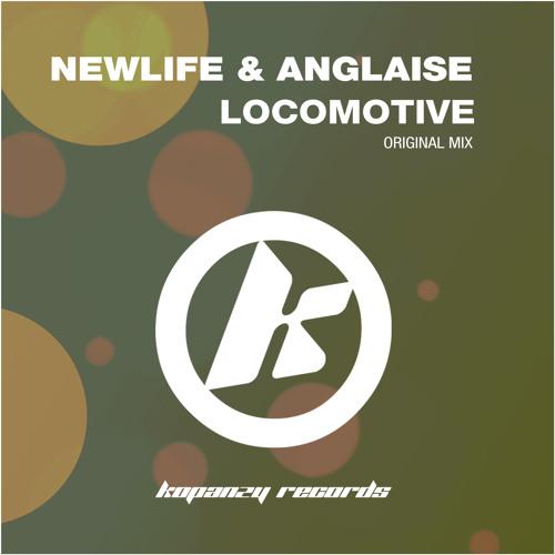 Newlife Ft. Anlgaise - Locomotive ( KOPANZY RECORDS )