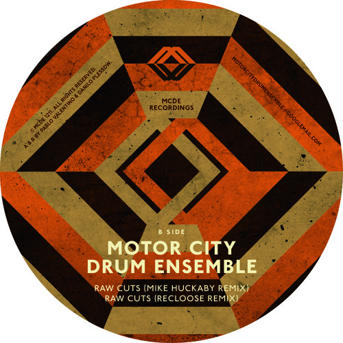 B2 mcde raw cuts recloose remix by mcde recordings for Motor city drum ensemble raw cuts 3