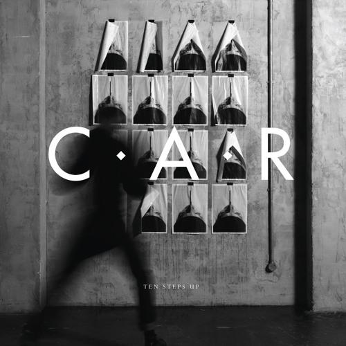 C.A.R. Ten steps up ep