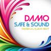 Damo - Safe And Sound [Original Radio Edit] 2014