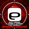 EV 105 - Scott Brown, Al Storm & Euphony (feat Danielle) - Spinning Around (HU6 Mix & Alternative)