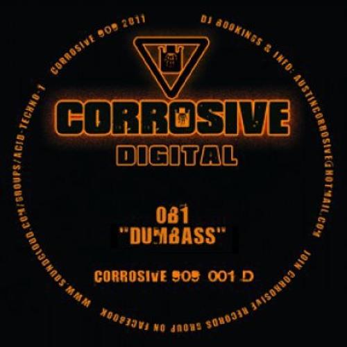OB1 - Dumbass - [Corrosive 909 001D]