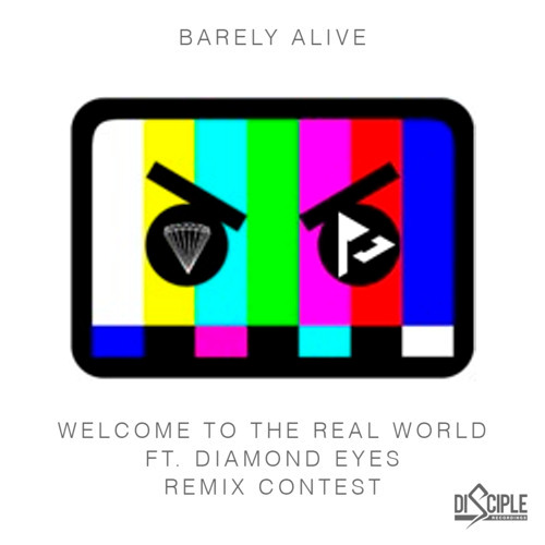 Barely Alive - Welcome To The Real World (ft. Diamond Eyes) (ROB GASSER REMIX) [FREE DOWNLOAD]