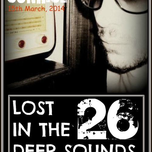 Lost In The Deep Sounds 026 Guest Mix By Portofino Sunrise