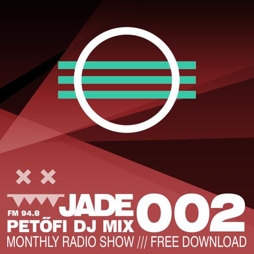 JADE @ MR2 Petofi Radio [12-March-2014] Vol. 002