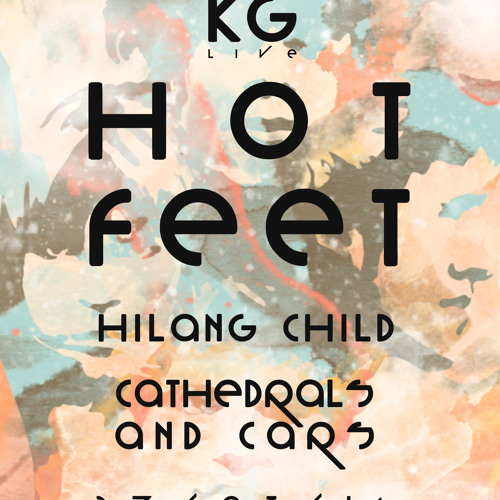 KMG LIVE PRESENTS HOT FEET + HILANG CHILD AT THE OLD QUEENS HEAD 27/05/2014