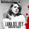 Lana Del Rey - Summer Sadness (Killerious ClubMix) [FREE DOWNLOAD]