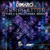 Dimaro - Generation (Yves V & Mell Tierra Remix) mp3