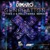 Dimaro - Generation (Yves V & Mell Tierra Remix)