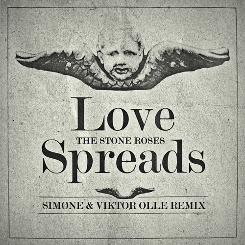 The Stone Roses Love Spreads SIMØNE & VIKTOR OLLE RMX