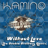 Without Love [The Doobie Brothers Remix]