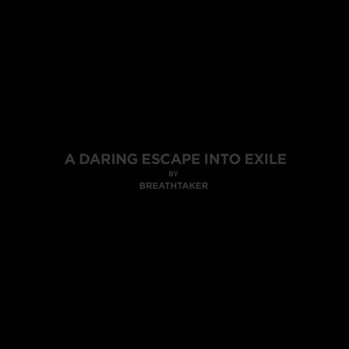 A Daring Escape Into Exile (Demos 2009)