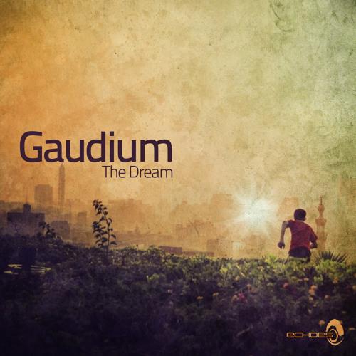 Gaudium - The Dream (Sample)