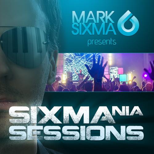 Mark Sixma pres - Sixmania Sessions 007