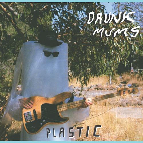 - DRUNK MUMS - Plastic -
