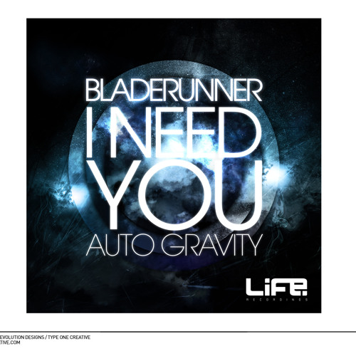 Bladerunner - I need you (Life recordings)