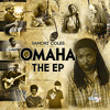 Download OMAHA (performed by Samori Coles, Lloyd Smith, Kevin James, Benny Barksdale, Jr., and James Cooper) Mp3