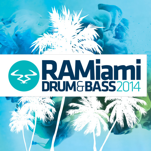 RAMiami Drum & Bass 2014 (Mini Mix by Rene LaVice)