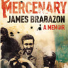 Max Houghton reviews 'My Friend the Mercenary' by James Brabazon