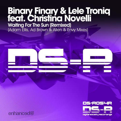 Binary Finary & Lele Troniq ft Christina Novelli - Waiting For The Sun (Adam Ellis Remix) [OUT NOW]