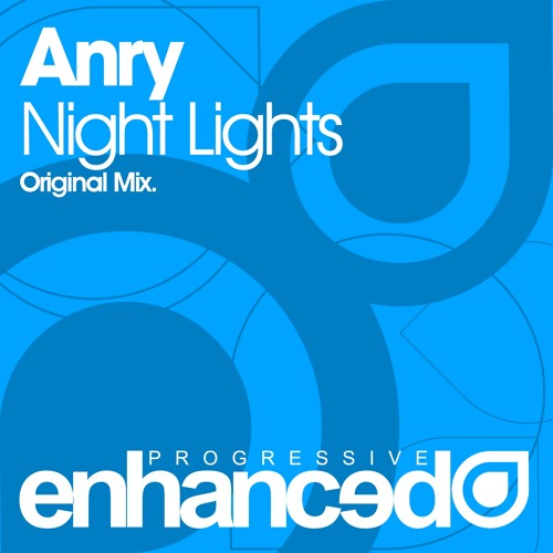 Anry - Night Lights (Original Mix) [OUT NOW]