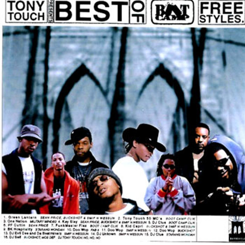 Tony Touch Presents: The Best of Boot Camp Clik Freestyles