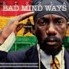 Sizzla - Bad Mind Ways [JLL Music Group 2014]