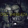 Mx - Doc Shebeleza (Mx S'gerrit Series Edition)