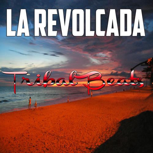 La Revolcada (PRIVATE)2013 - Tribal Beats