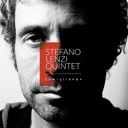 Stefano Lenzi Quintet - Somiglianze