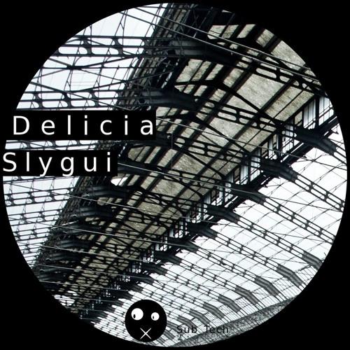 Slygui - Delicia (Original Mix) [Sub_Tech Record]