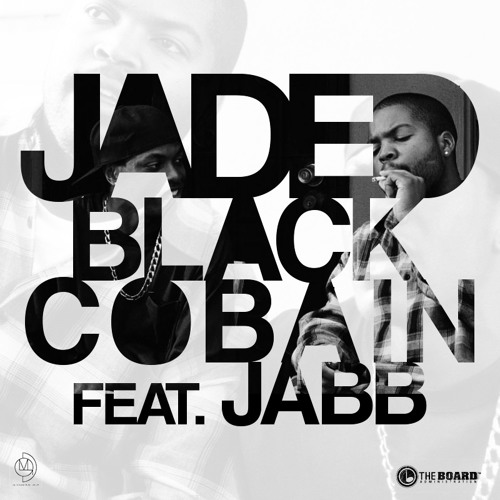 Jaded-Black Cobain feat. Jabb