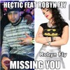 Missing you feat. Robyn Fly