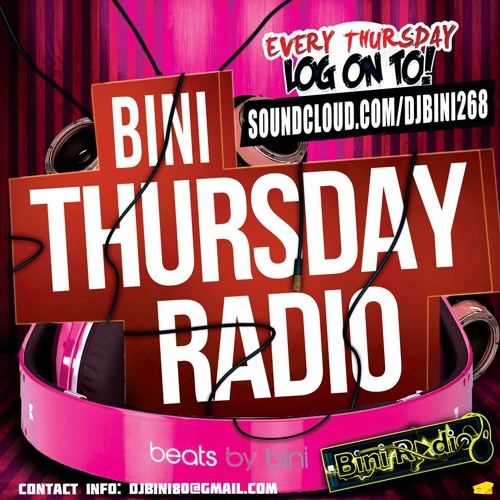 Dj Bini Presents Bini Thursday Radio 3.13.2013