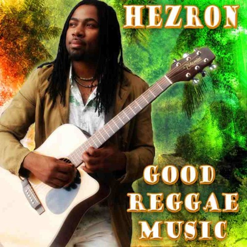 Hezron - Good Reggae Music PRODUCED BY FLAVA McGREGOR