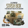 DJ Spinatik - Stash Box (Feat. Rich Homie Quan, Young Lace, Cap 1 & Kirko Bangz)