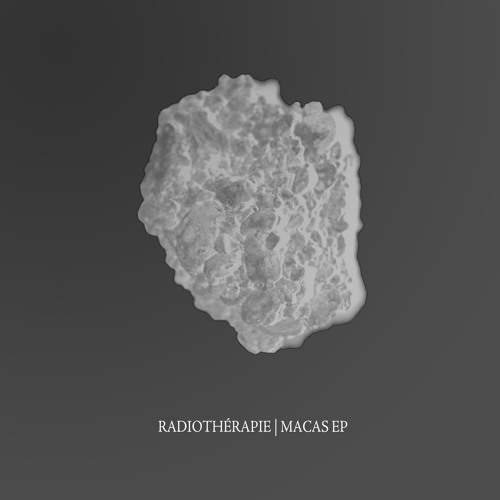 Radiothérapie - Macas EP [Free Download]