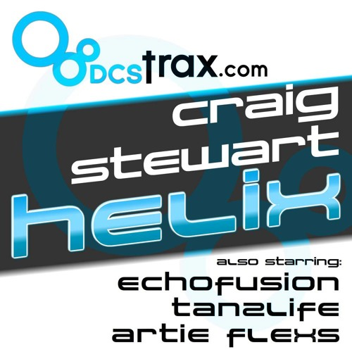 Craig Stewart - Helix - Echofusions Deep Mix (DCSTrax)