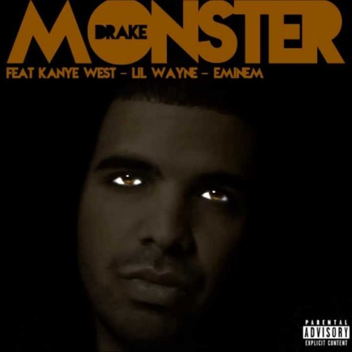 Monster Drake Feat Kanye West Lil Wayne Eminem By Wilgner Lemckuhl