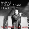 SINCE I SAW YOU LAST By Mark As Barlow
