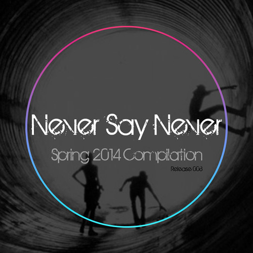 4mpliFy - Feel It (Original Mix) | Never Say Never - Spring 2014 Compilation *** FREE DOWNLOAD ***