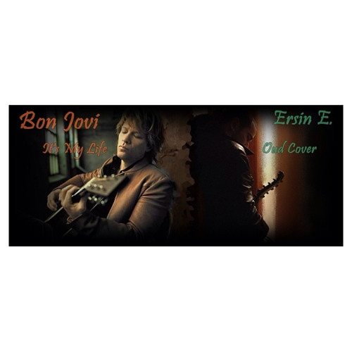 Bon Jovi - It's My Life & Oud Cover (by Ersin Ersavas)